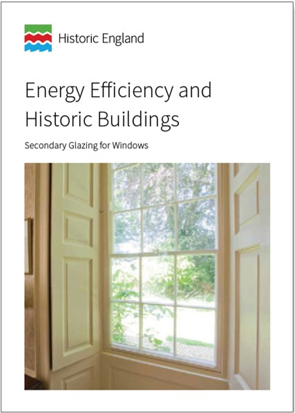 A guide to secondary glazing for historic windows, by Historic England